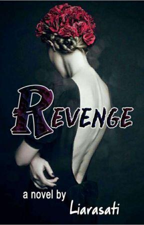 Revenge  by liarasati