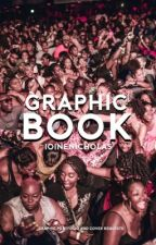 Graphic Book [COMPLETED]  by toyabright