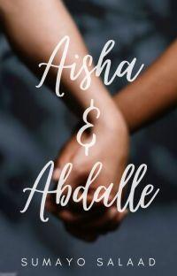 Aisha and Abdalle ✔️ cover
