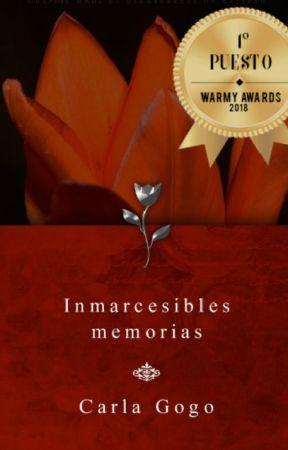 Inmarcesibles Memorias by CarliGGSheeran