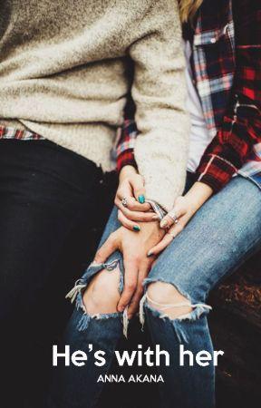 He's with Her by annaakana