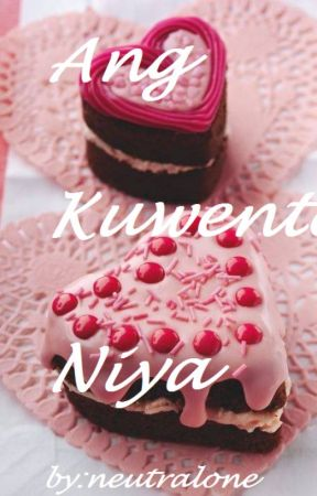 Ang Kuwento Niya by neutralone