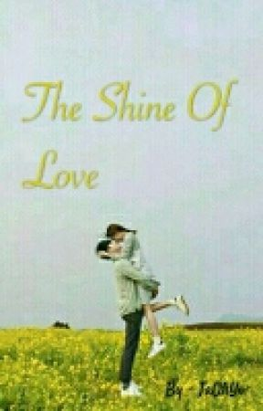 The Shine Of Love by TaOhYO