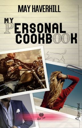 My Personal Cookbook [PUBLIÉ AUX ÉDITIONS ALTER REAL] by MayHaverhill