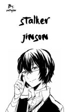 stalker || jinson by poutychoi