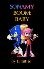 Sonamy Boom: Baby (On Hold) by Lilli0161