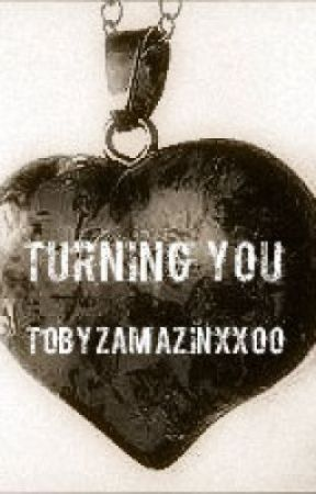Turning You (A Devilbuscus FanFic) by TobyzAmazinxxoo