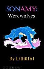 Sonamy: Werewolves by Lilli0161