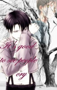 It's good to see people cry (ERERI FANFICTION) cover