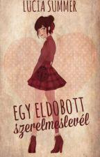 Egy eldobott szerelmeslevél - Adrinette novella by LukaBee