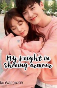 My knight in Shining Armour cover