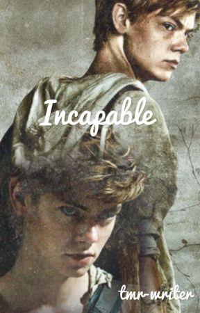 Incapable by tmr-writer