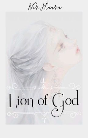 Lion Of God [HIATUS] by Nur_Haura