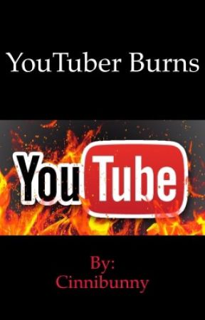 YouTuber Burns by Cinnibunny