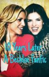 10 Years Later... A Bechloe Fanfic cover