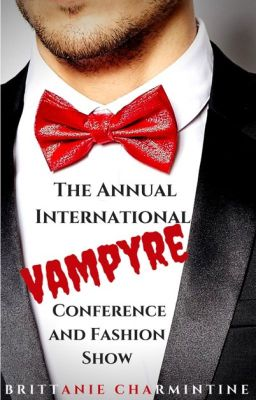 The Annual International Vampyre Conference and Fashion Show