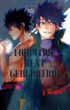 Fairy Tail Next Generation (ON HOLD) by moon_xxie
