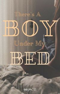 There's a Boy Under My Bed cover