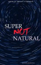 SuperNotNatural by Jusesinho