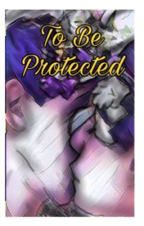 To Be Protected by Star-Fly18