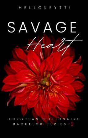 EBB Series #2: Savage Heart by Hellokeytti