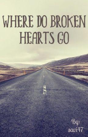 Where Do Broken Hearts Go? by savi47