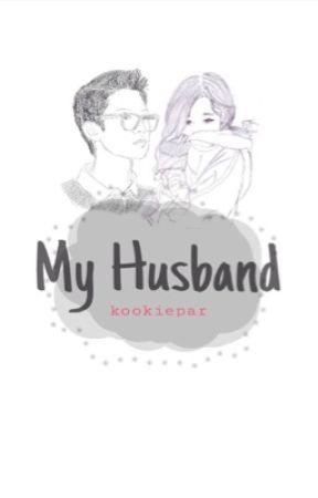 My husband (EXO Chanyeol fanfic) by kookiepar
