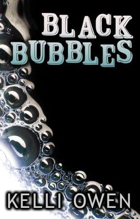 Black Bubbles by KelliOwen
