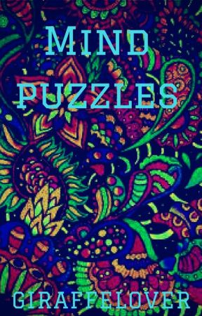 Mind Puzzles by Giraffeloverlol