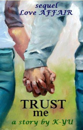 TRUST me. by NienKyu