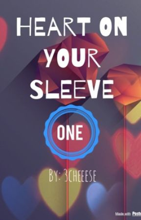 Heart on Your Sleeve by 3cheeese