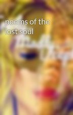 poems of the lost soul by niallersbiceps