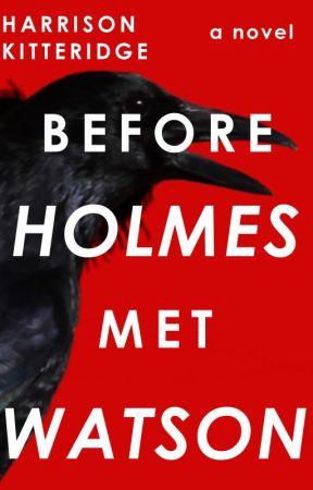 Before Holmes Met Watson (FEATURED) by harrikitteridge