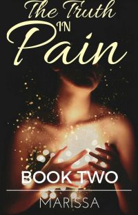 The Truth in Pain | Book Two of the In Pain Trilogy cover