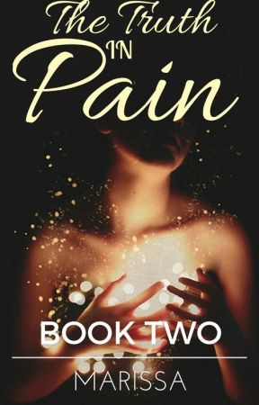 The Truth in Pain   Book Two of the In Pain Trilogy by janmwhite