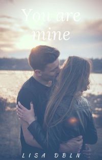 You are mine ( Tome 1) cover