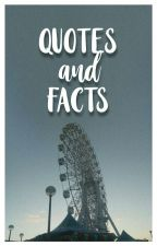 Qoutes and Facts by acbccy