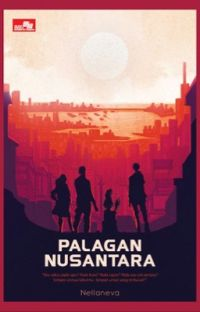 Palagan Nusantara (Novel - Tamat) cover
