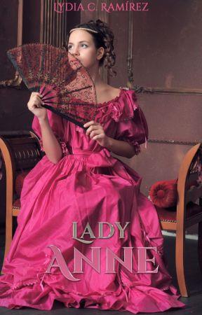Lady Anne © #3 DISPONIBLE EN AMAZON DESDE EL 22/08/2020 by blytherose