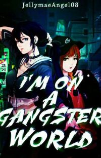 I'm on A Gangster World [ON-GOING] cover
