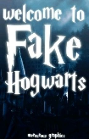 Welcome To Fake Hogwarts by FakeHogwarts