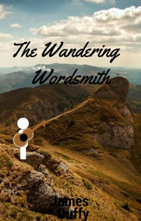 The Wandering Wordsmith by JamesTheDuffy