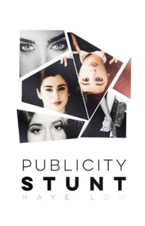 publicity stunt ⊸ a lauren/you story by hayelow