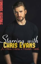 Starring with Chris Evans- Chris Evans x Reader by Fandoms-Assemble