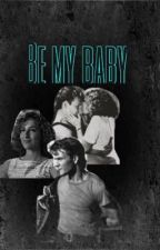 Be my baby(Darry Curtis fanfic)  by greaseranna
