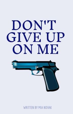 Don't give up on me.  by _LilDark