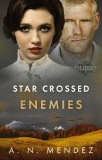 Star Crossed Enemies - *Published and Updated* by anmendezbooks