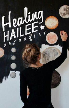 Healing Hailee by beyonslay