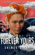forever yours ミ❁ | shinee's key by -redrose