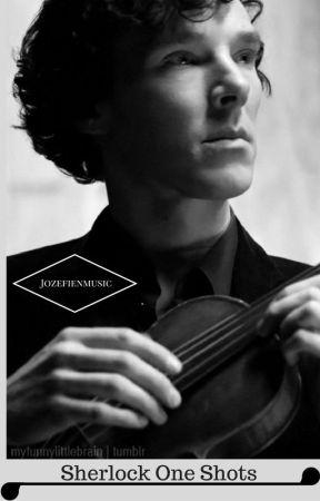 Sherlock One Shots by jozefienmusic